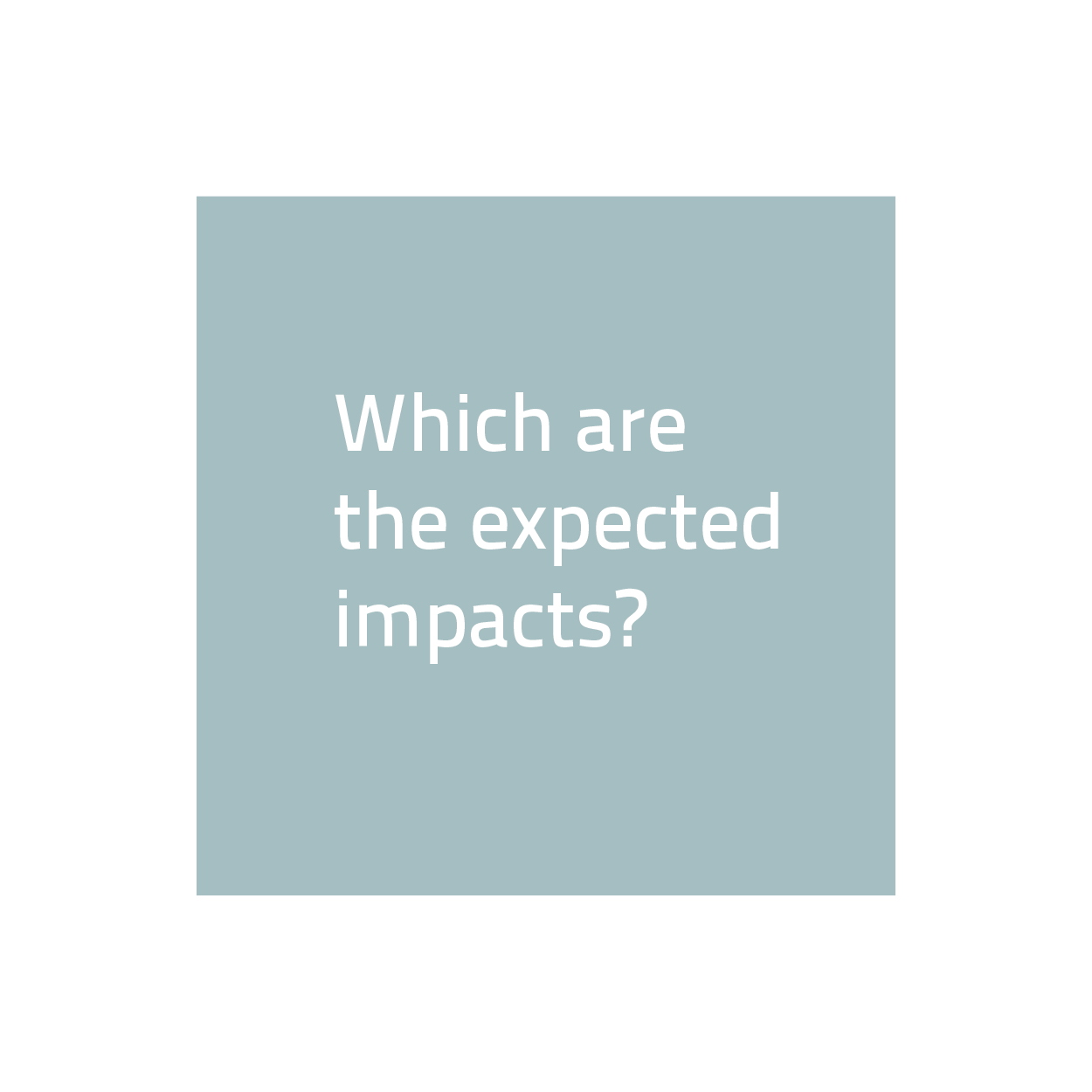Which are the expected impacts?